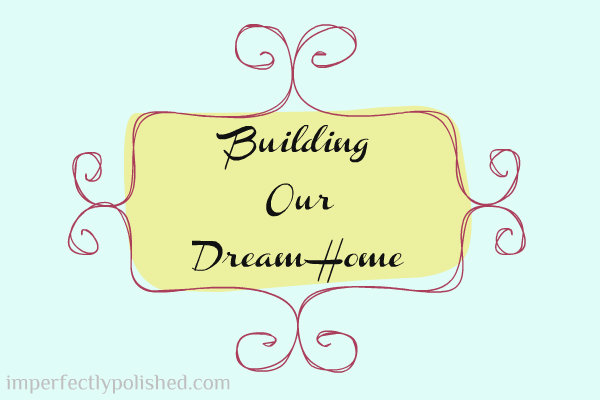 building our dream home badge